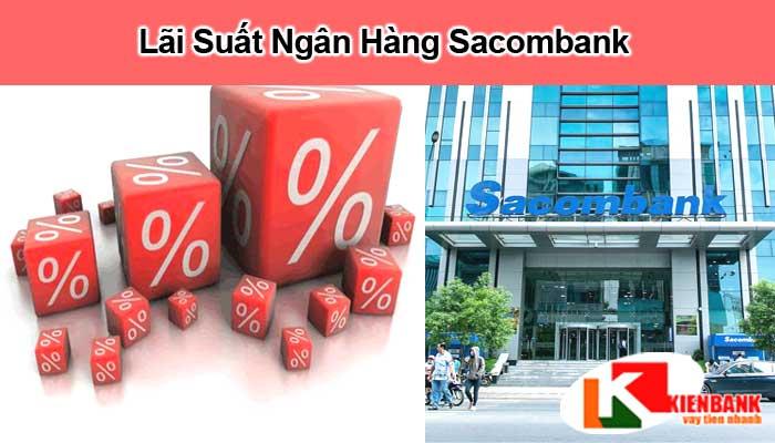 Lãi suất ngân hàng Sacombank 2021: Cách Tính & Các Gói Vay