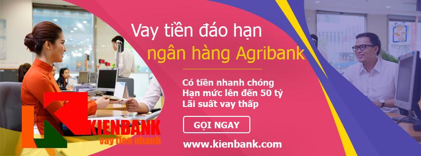 Vay tiền đáo hạn ngân hàng Agribank