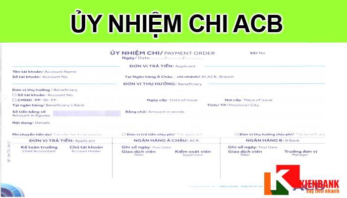 Mẫu Ủy Nhiệm Chi Ngân Hàng ACB, In Trực Tiếp Online Trên Máy