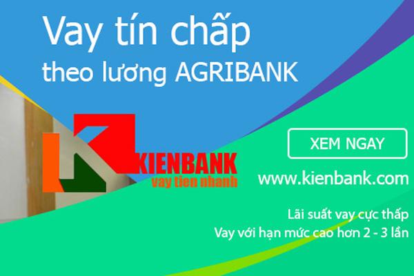 Vay tín chấp theo lương ngân hàng Agribank 2021