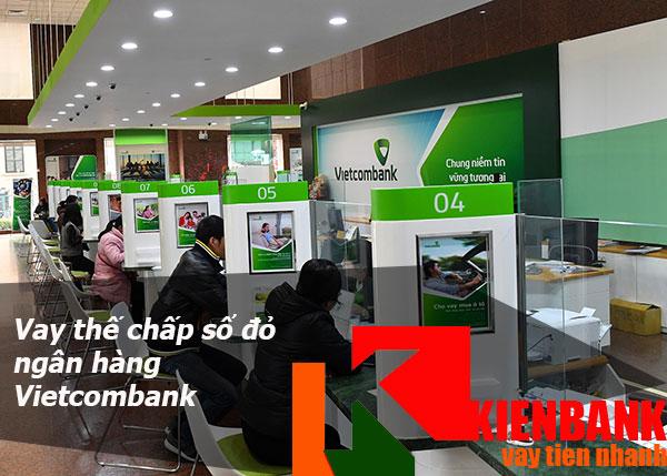 Vay thế chấp sổ đỏ ngân hàng Vietcombank