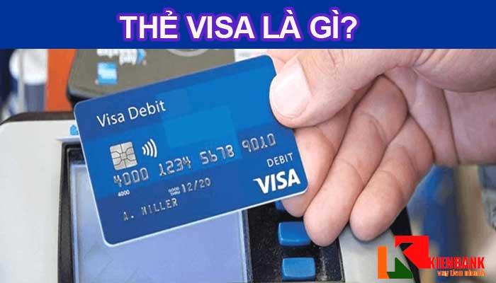 Thẻ visa là gì? Hướng dẫn cách mở thẻ visa nhanh chóng