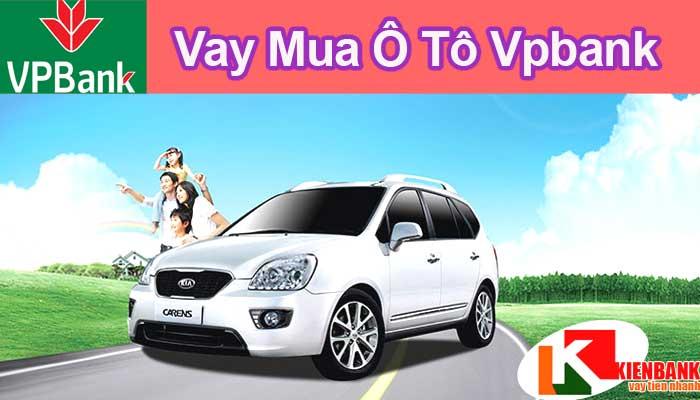 Cho vay mua xe ô tô ngân hàng VPBank