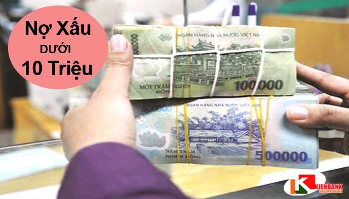 Nợ xấu dưới 10 triệu có vay ngân hàng được không?