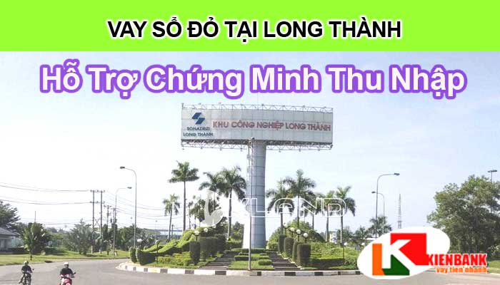 Vay thế chấp nhà đất tại Long Thành Đồng Nai