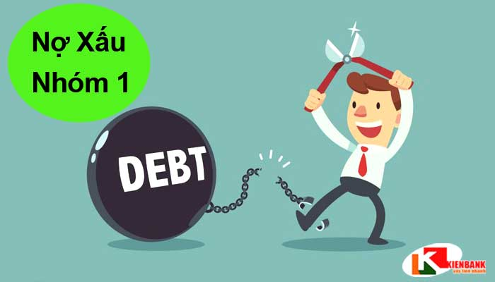 Nợ xấu nhóm 1 là gì? Nợ xấu nhóm 1 có vay ngân hàng được không?