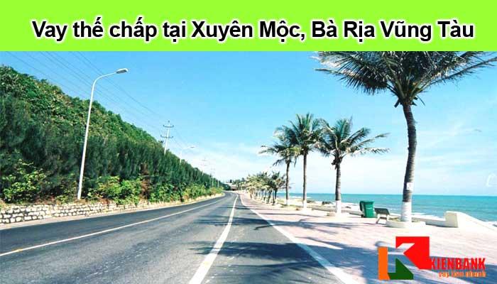Vay thế chấp tại huyện Xuyên Mộc, Bà Rịa Vũng Tàu