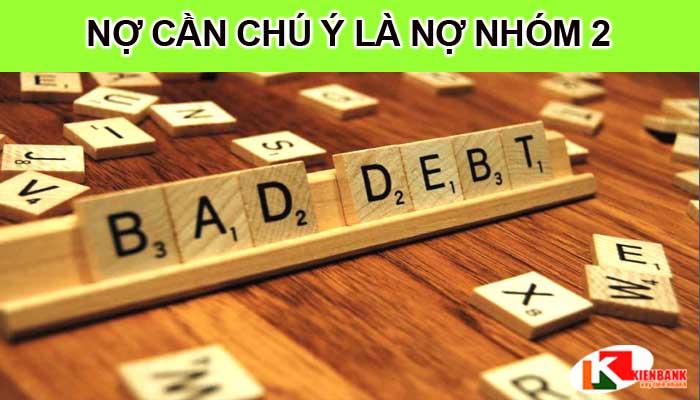 Nợ cần chú ý vay được ngân hàng nào?